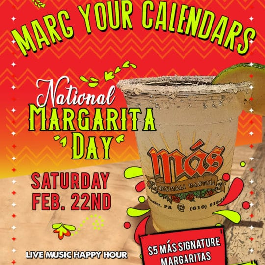 National Margarita Day – Feb. 22nd